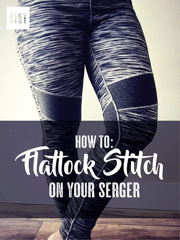 How To Sew A Flatlock Stitch On Your Serger - The DIBY Club