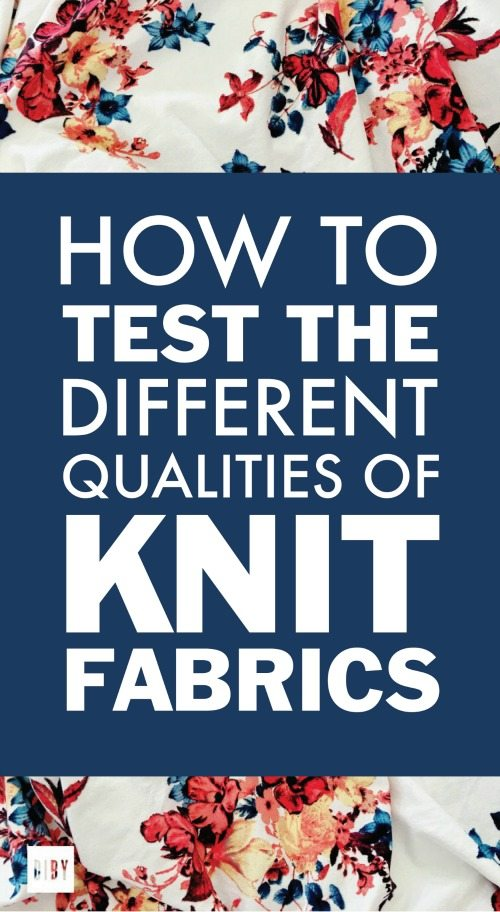 Learn How to Test The Different Qualities of Knit Fabrics.