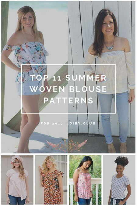 Top 11 Summer Blouse Patterns for Woven Fabrics for 2017 - The DIBY Club
