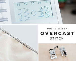 How to Overcast Stitch for Pretty Inside Seams Without a Serger