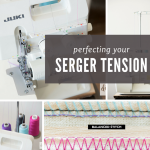 Serger Tension Made Easy