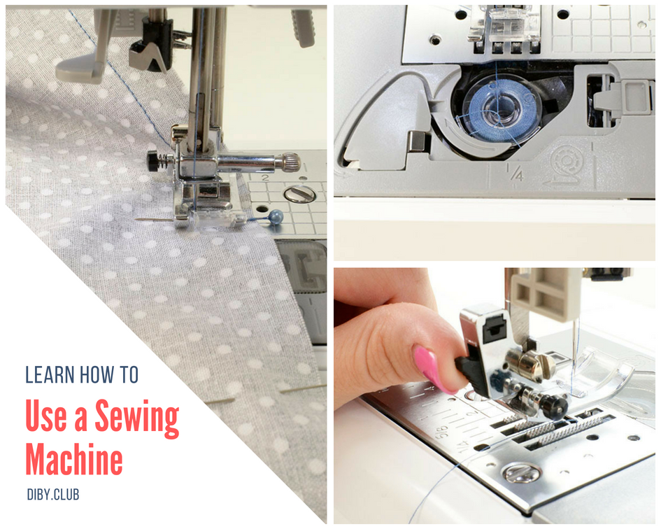 Learn How To Use A Sewing Machine The DIBY Club Classy How To Learn Sewing Machine