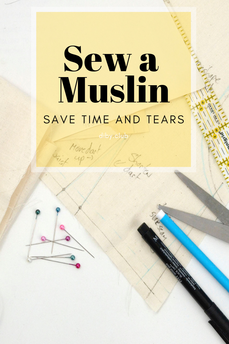 why you should sew a muslin